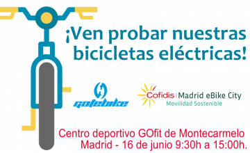 GOTEBIKE en Cofidis Madrid eBike City | 16 de junio