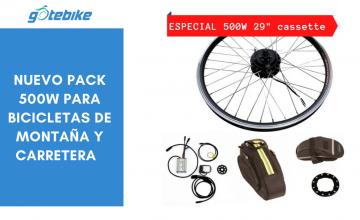 Nuevo PACK 500W para bicicletas de montaña y carretera