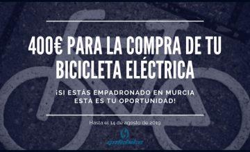Si estás en Murcia obtén 400€ para la compra de tu bicicleta eléctrica