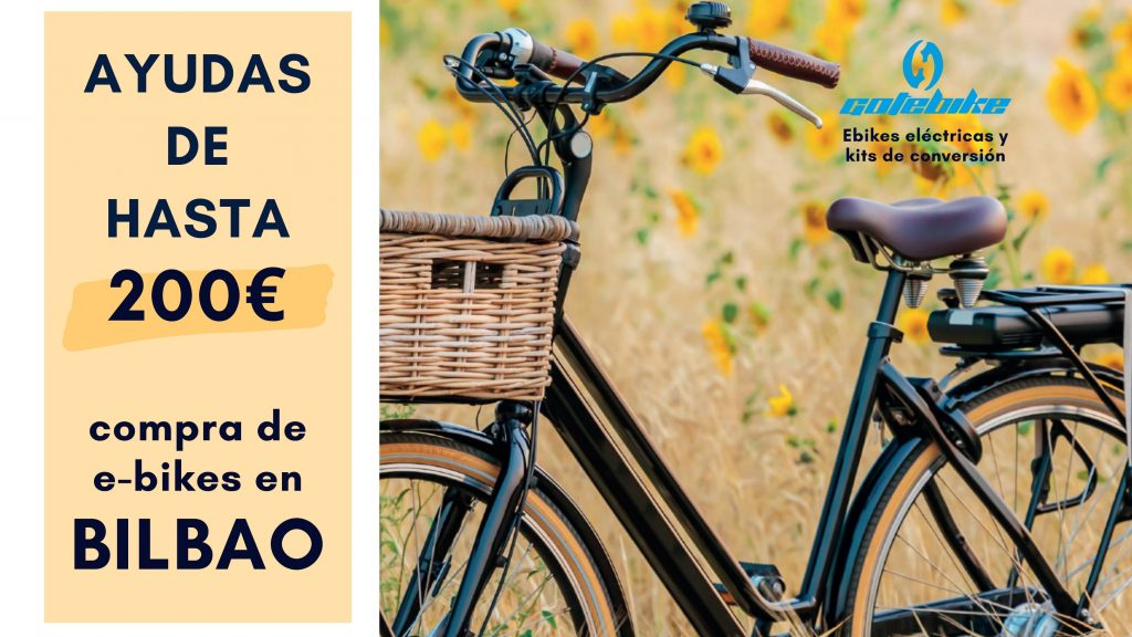 Ayudas-de-hasta-200€-en-la-compra-d- ebikes-Bilbao-gote-Gotebike