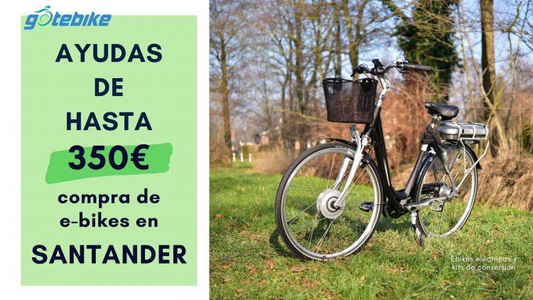 Santander-ayudas-de-350-euros-en-la-compra-de-bicicletas-eléctricas-GOTEBIKE