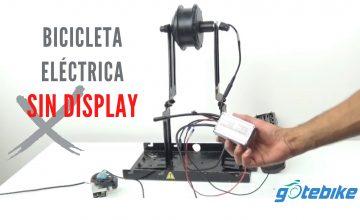 ¿Cómo hacer funcionar una bicicleta eléctrica sin display?   GOTEBIKE